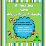 Learning about Animation - Project Based Learning with Adobe Edge Animate
