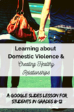 Learning about Domestic Violence & Creating Healthy Relationships