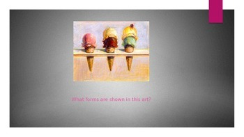 Learning about FORMS through Wayne Thiebaud