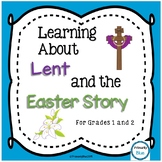 Learning about Lent and the Easter Story