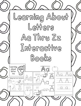 Learning about Letter Aa Thru Zz Interactive Books