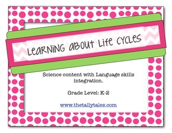 Learning about Life Cycles: Science Content with Language