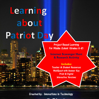Learning about Patriot Day (9/11) - WebQuest / Internet Scavenger Hunt