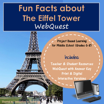 Learning about The Eiffel Tower -  WebQuest / Internet Scavenger Hunt
