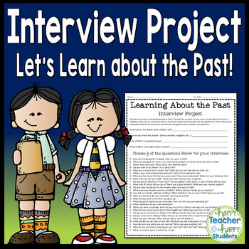Interview: History Interview Project: Learning about the Past!
