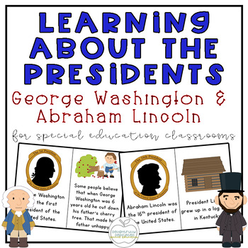 Learning about the Presidents: Special Ed and Early Elementary ELA Pack