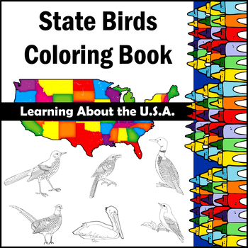 Learning about the U.S.A. - State Birds COLORING BOOK