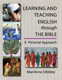 Learning and Teaching English through the Bible A Pictorial Approach
