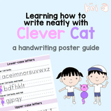 Learning how to write neatly with Clever Cat - a handwriting poster guide