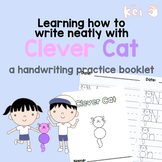 Learning how to write neatly with Clever Cat - a handwriting practice booklet