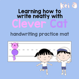 Learning how to write neatly with Clever Cat - handwriting practice mat