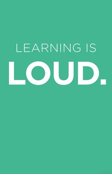 Learning is Loud (POSTER)