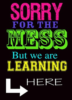 Learning is Messy Poster (8X10)