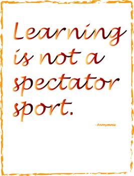 Learning is Not a Spectator Sport Poster