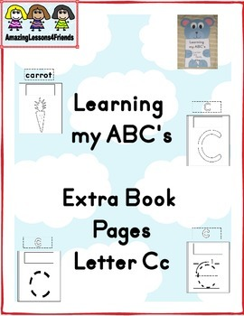 Learning my ABC's Extra Pages Letter Cc Book