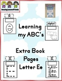 Learning my ABC's Extra Pages Letter E