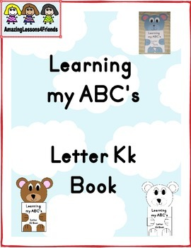 Learning my ABC's Letter Kk Book