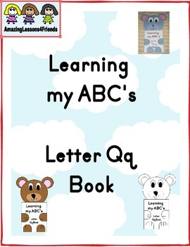 Learning my ABC's Letter Qq Book
