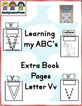 Learning my ABC's Letter Vv Extra Pages