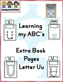 Learning my ABC's letter Uu Extra Pages