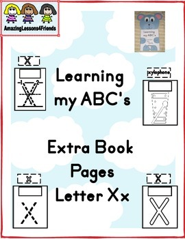 Learning my ABC's letter Xx Extra Pages