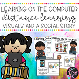 Learning on the Computer Visuals and Social Story | Distan