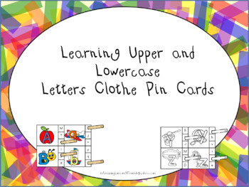 Learning our Upper and Lowercase Letter Clothes Pin Cards