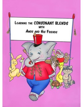Learning the Consonant Blends with Amos and Friends