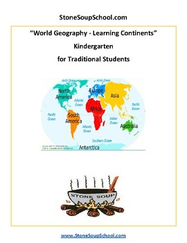 K - 2 Geography - Learning the Continents for Traditional Students