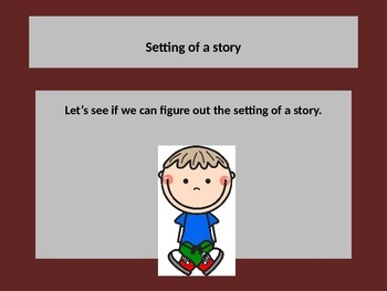 Learning the SETTING of a story through a powerpoint prese