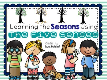 Learning the Seasons with The Five Senses