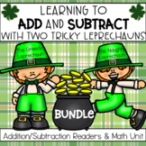St. Patrick's Day Math Bundle | Add & Subtract with Two Tr