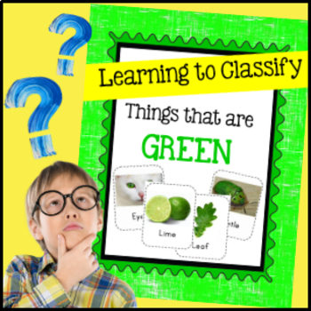Learning to Classify: Things that are Green