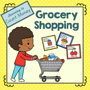 Learning to Count Money While Grocery Shopping Cards and Worksheets