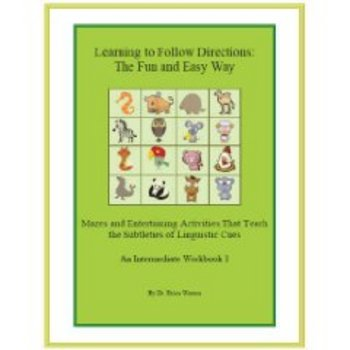 Learning to Follow Directions the Fun & Easy Way: Intermed. Workbook