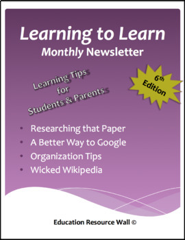 Learning to Learn Newsletter for Parents & Students - 6th Edition