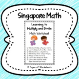 Learning to Multiply and Divide (Singapore Math)