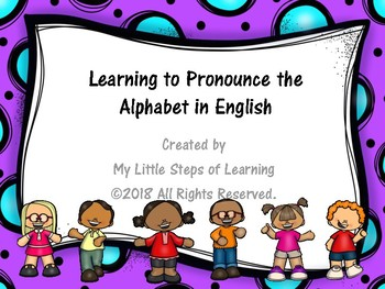 Learning to Pronounce the Alphabet in English