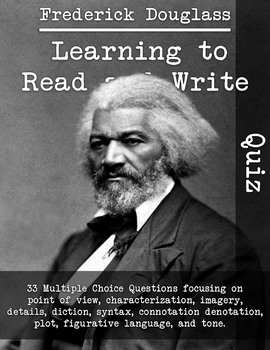 Learning to Read and Write by Frederick Douglass-Quiz