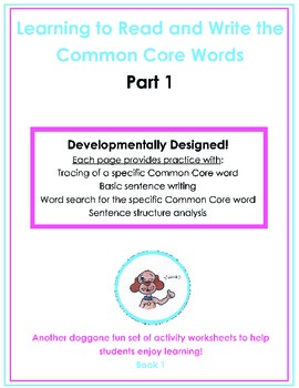 Learning to Read and Write the Common Core Words, Part 1