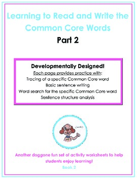 Learning to Read and Write the Common Core Words, Part 2