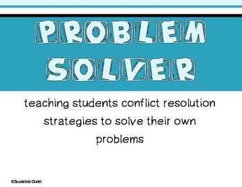 Conflict Resolution Strategies/Problem Solving Strategies
