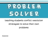 Conflict Resolution Strategies/Problem Solving Strategies