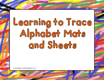 Learning to Trace Alphabet Mats and Sheets