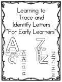Learning to Trace and Identify Letters (Early Learning)