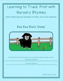 Learning to Track Print with Nursery Rhymes:  Baa Baa Black Sheep