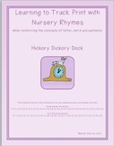 Learning to Track Print with Nursery Rhymes:  Hickory Dickory Dock