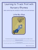 Learning to Track Print with Nursery Rhymes:  Little Boy Blue