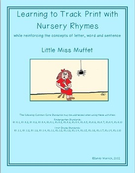 Learning to Track Print with Nursery Rhymes: Little Miss Muffet
