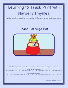 Learning to Track Print with Nursery Rhymes:  Pease Porridge Hot